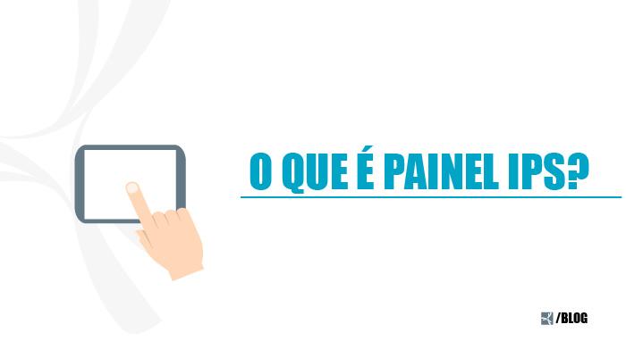 PAINEL IPS_BLOG-01